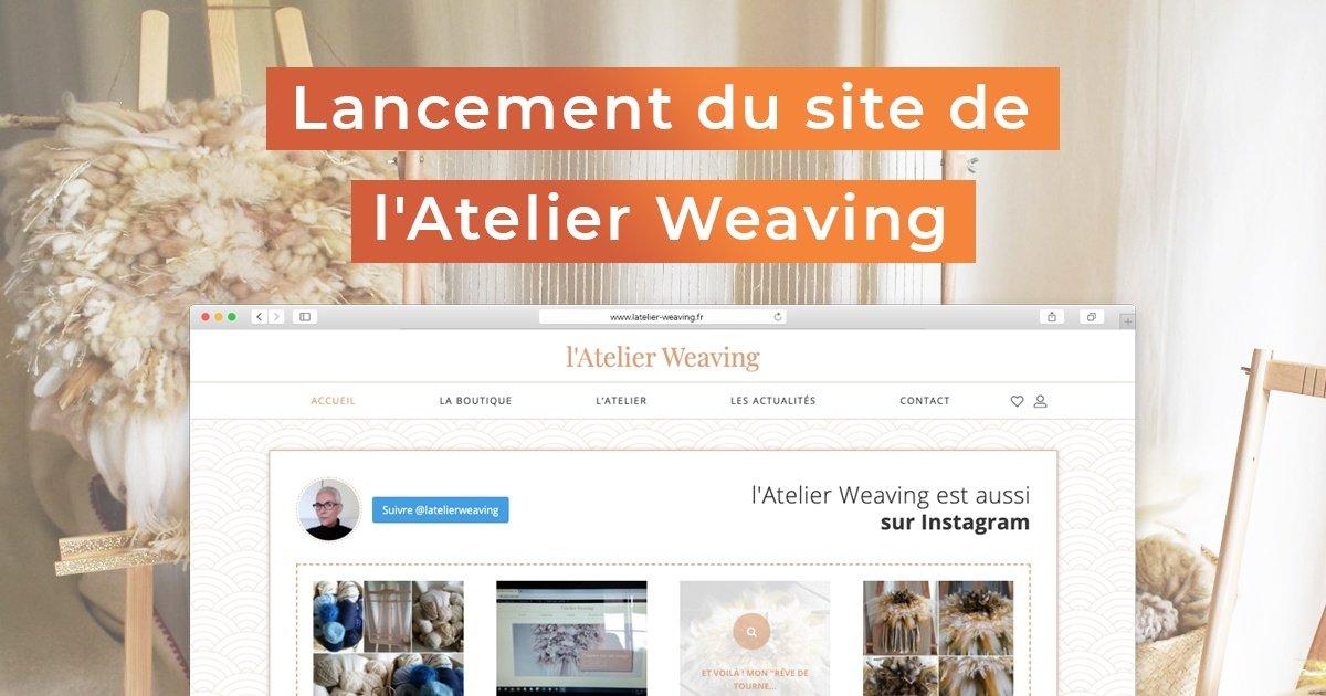"""Featured image for """"Lancement du site de l'Atelier Weaving"""""""